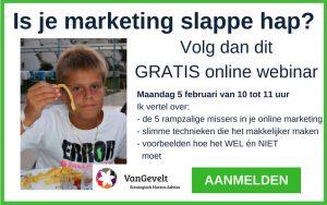 Webinar is je marketing slappe hap